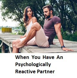 When You Have An Psychologically Reactive Partner – Cheap Generic ED Drug