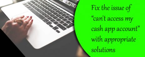 Access my cash app account Get rid of complicated technical glitch promptly