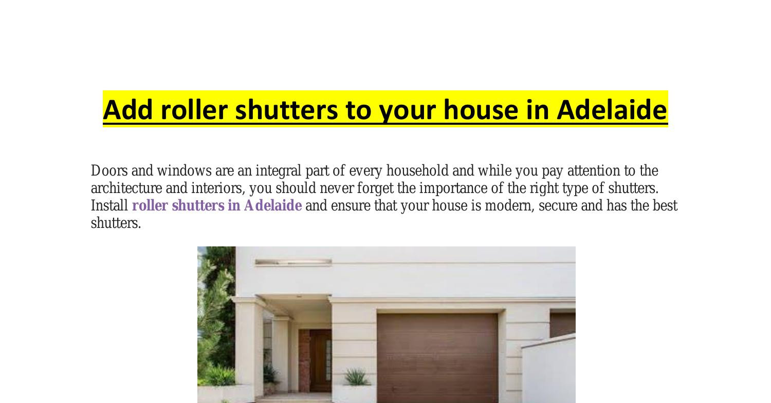 Add roller shutters to your house in Adelaide.pdf | DocDroid