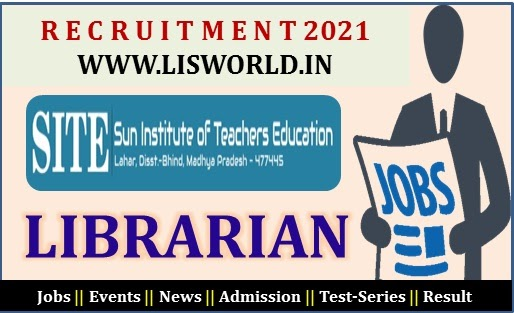 Recruitment for Librarian at Sun Institute of Teachers Education, M.P. - LIS World