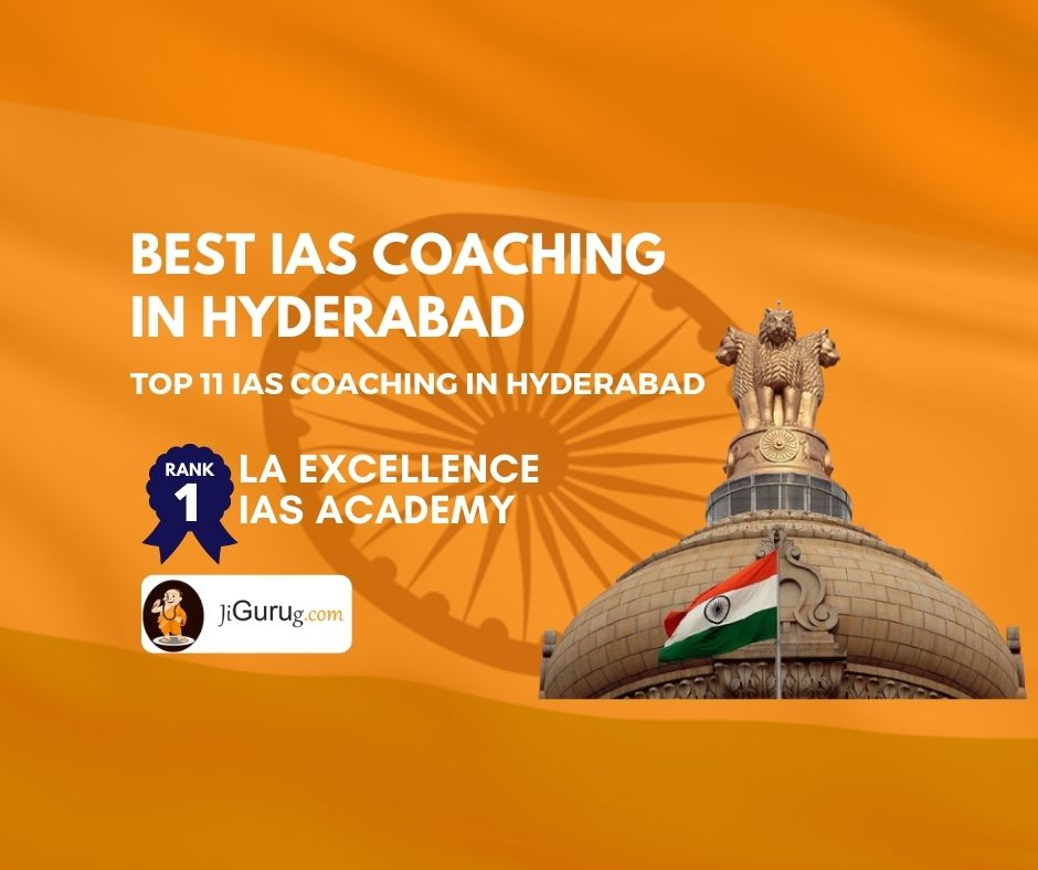 Best UPSC Coaching Centres in Hyderabad