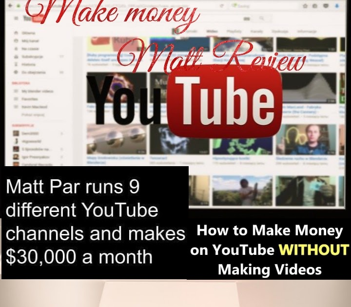 How I Run totally different Profitable YouTube Channels and build cash Matt review