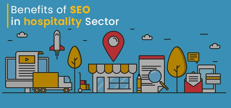 Benefits Of SEO In The Hospitality Sector - 88Gravity Agency