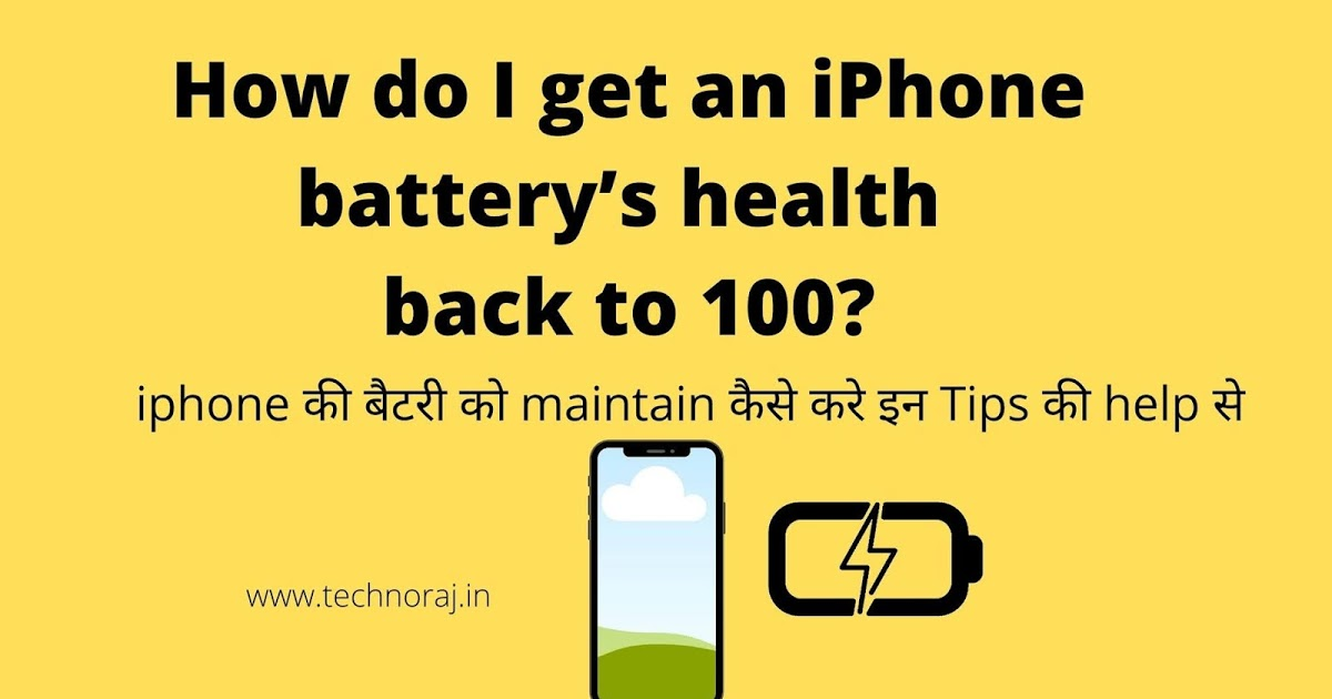 How do I get an iPhone battery's health back to 100?New Tips