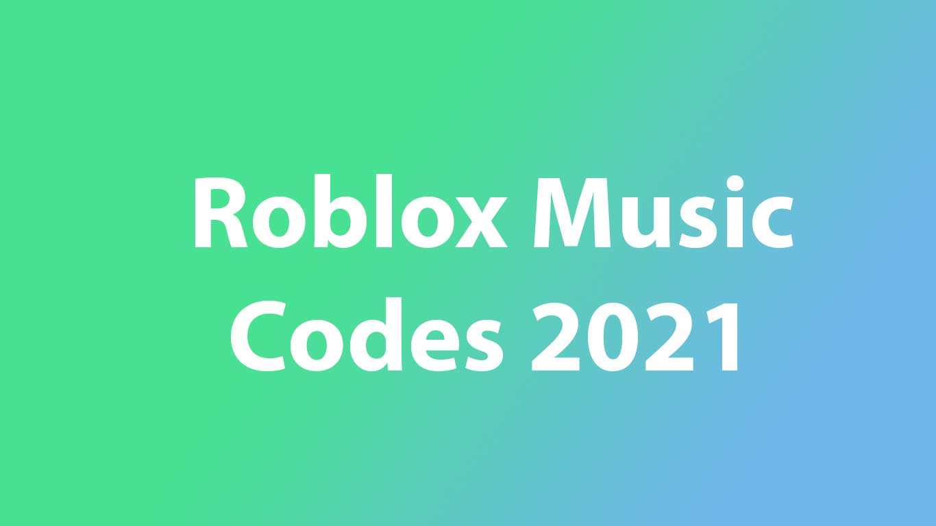 1,00,000 Songs Roblox Music Codes 2021 - Roblox Games