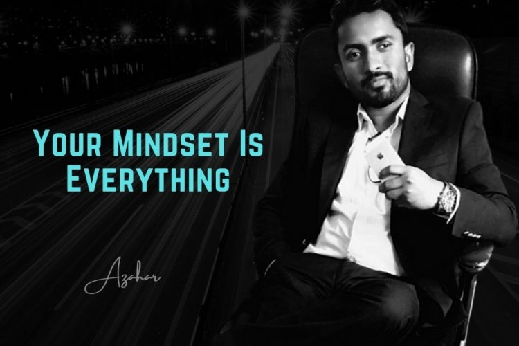 Your Mindset Is Everything – Motivational Speech - A young Engineer / Entrepreneur from Nagaon, Assam (India)