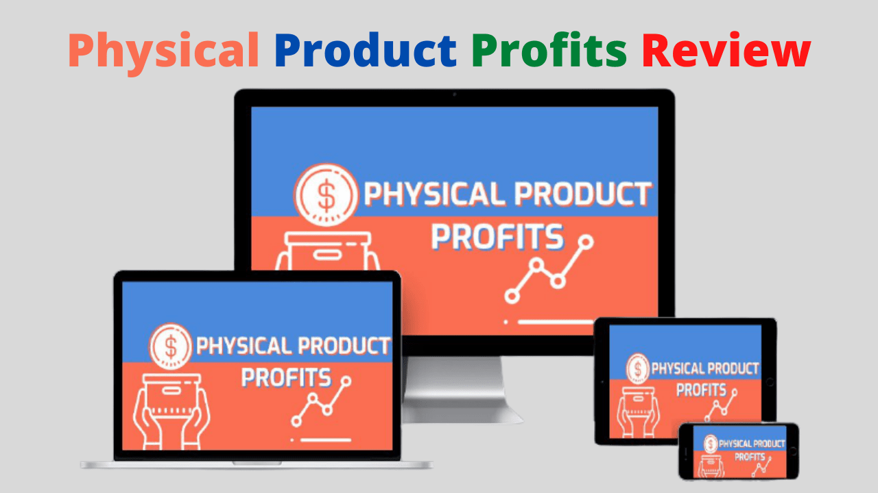 Physical Product Profits Review - ⭐️ Get Unlimited Traffic For Business