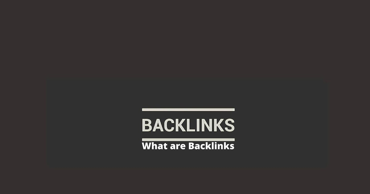What are Backlinks? - BK Tech Pro