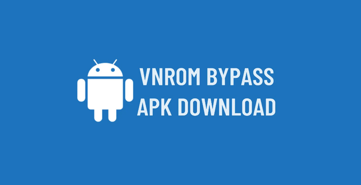 Vnrom bypass Apk Download - Updated Free -2021