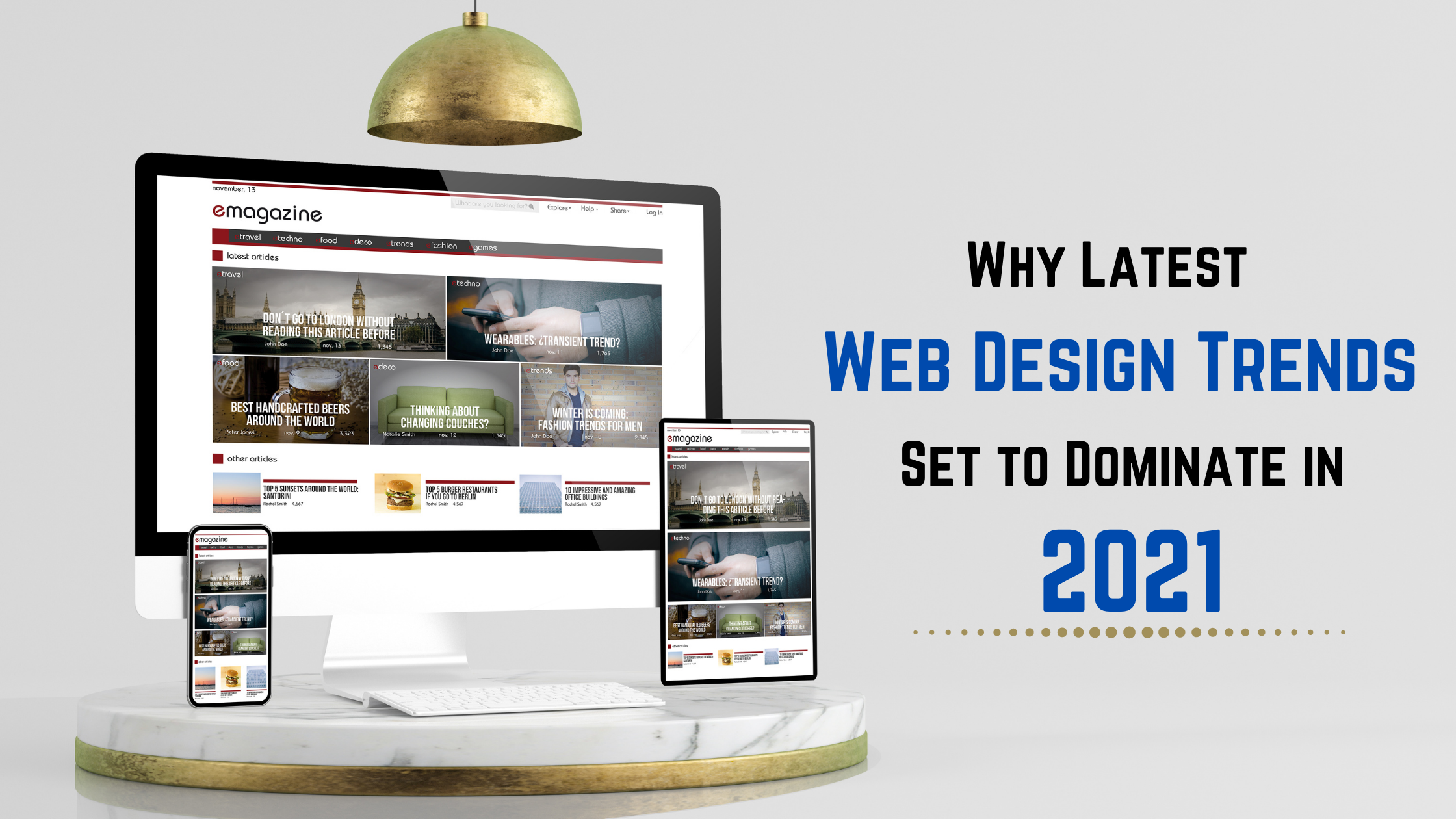 Why Latest Web Design Trends Set to Dominate in 2021 - ellocentlabs