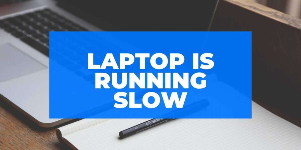 Why My Laptop is Very Slow - 9 Best Ways How do You Fix it?