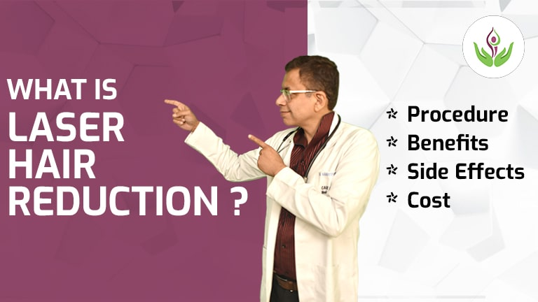 Laser Hair Reduction: Benefits, Side Effects & Cost Real Value | Blog Care Well Medical Centre