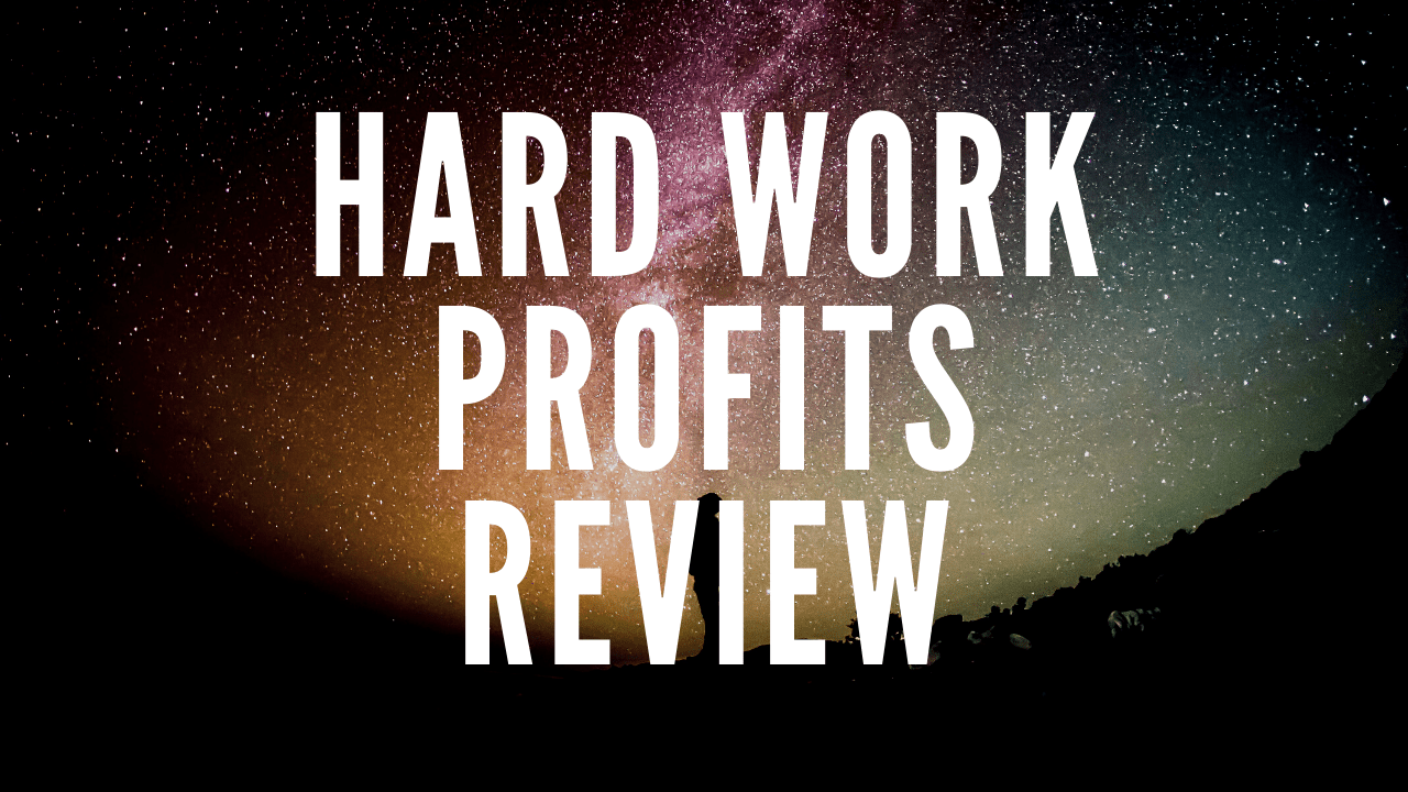 Hard Work Profits Review - ⭐️ Get Unlimited Traffic For Your Business