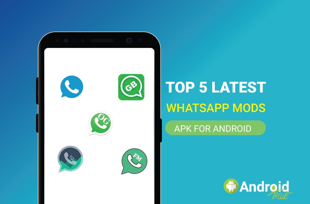 Top 5 Latest WhatsApp MODs Apk For Android & iOS | by Android Blue | Mar, 2021 | Medium