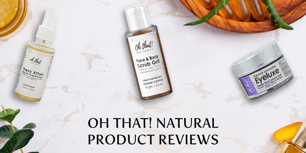 Oh that! Natural Products and Reviews  oh that! Natural