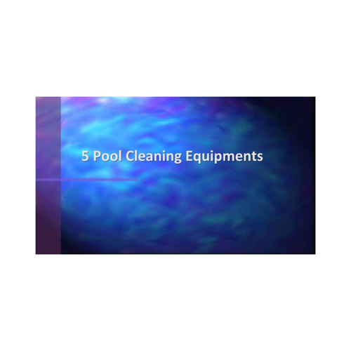 Jonathan Ortecho - A list of pool cleaning equipments