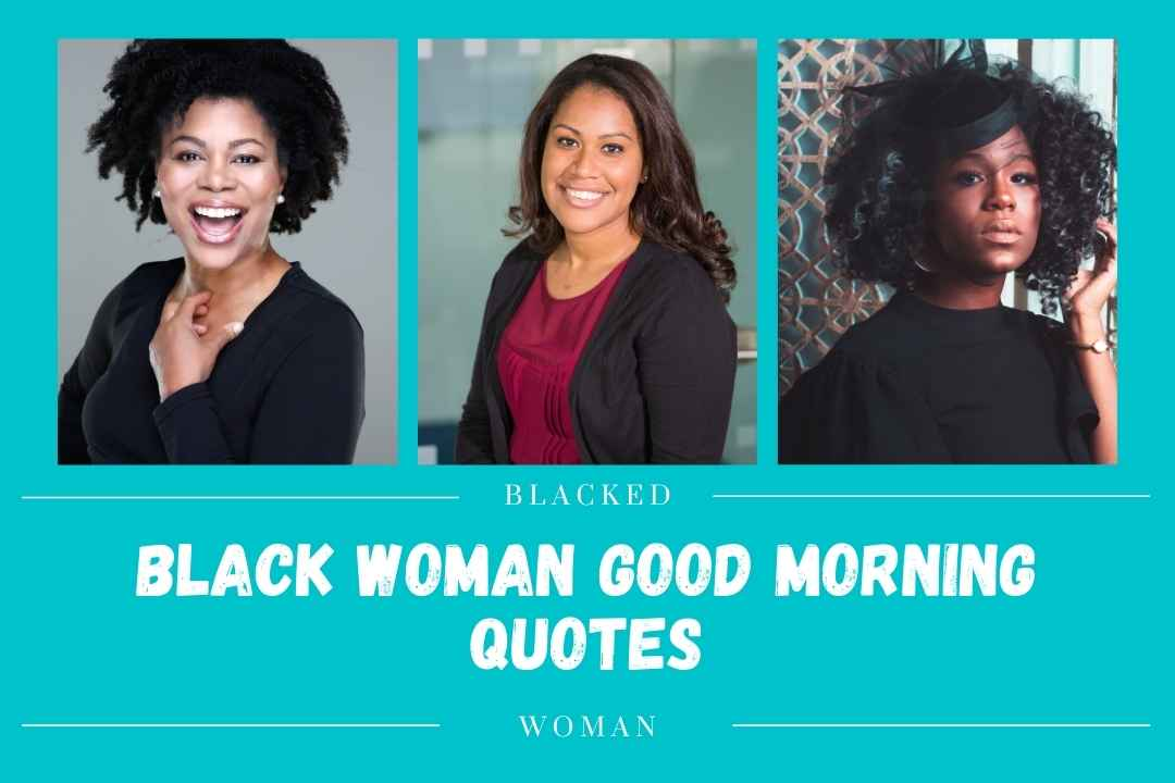Black Woman Good Morning Quotes — Good Mornings Images