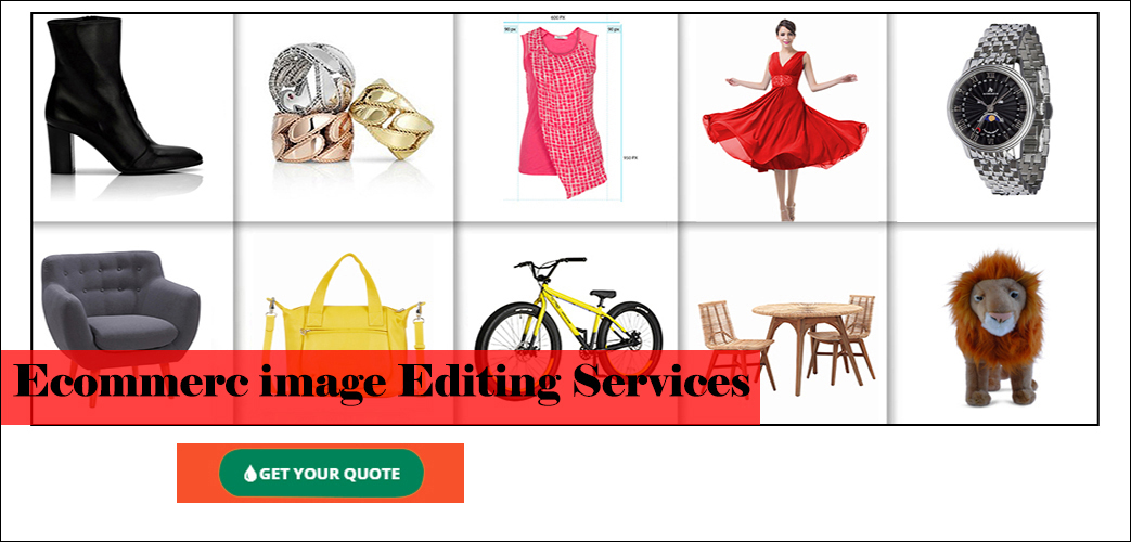 E-commerce Image Editing - Best image editing service provider