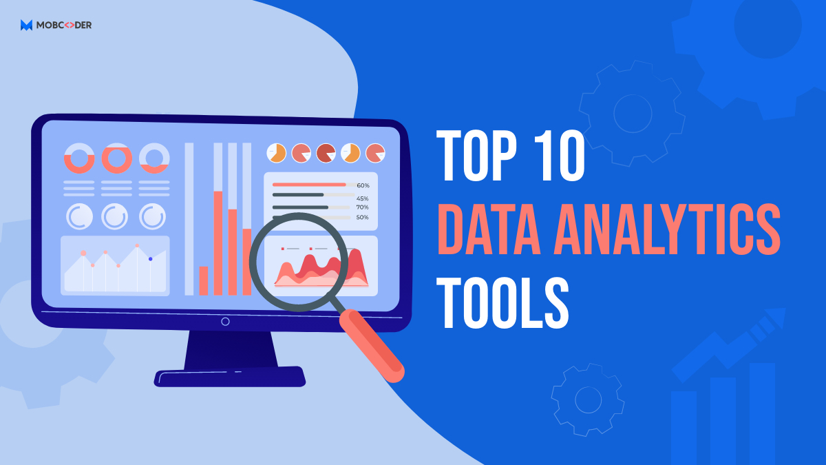 Top 10 Data Analytics Tools to Look in 2021
