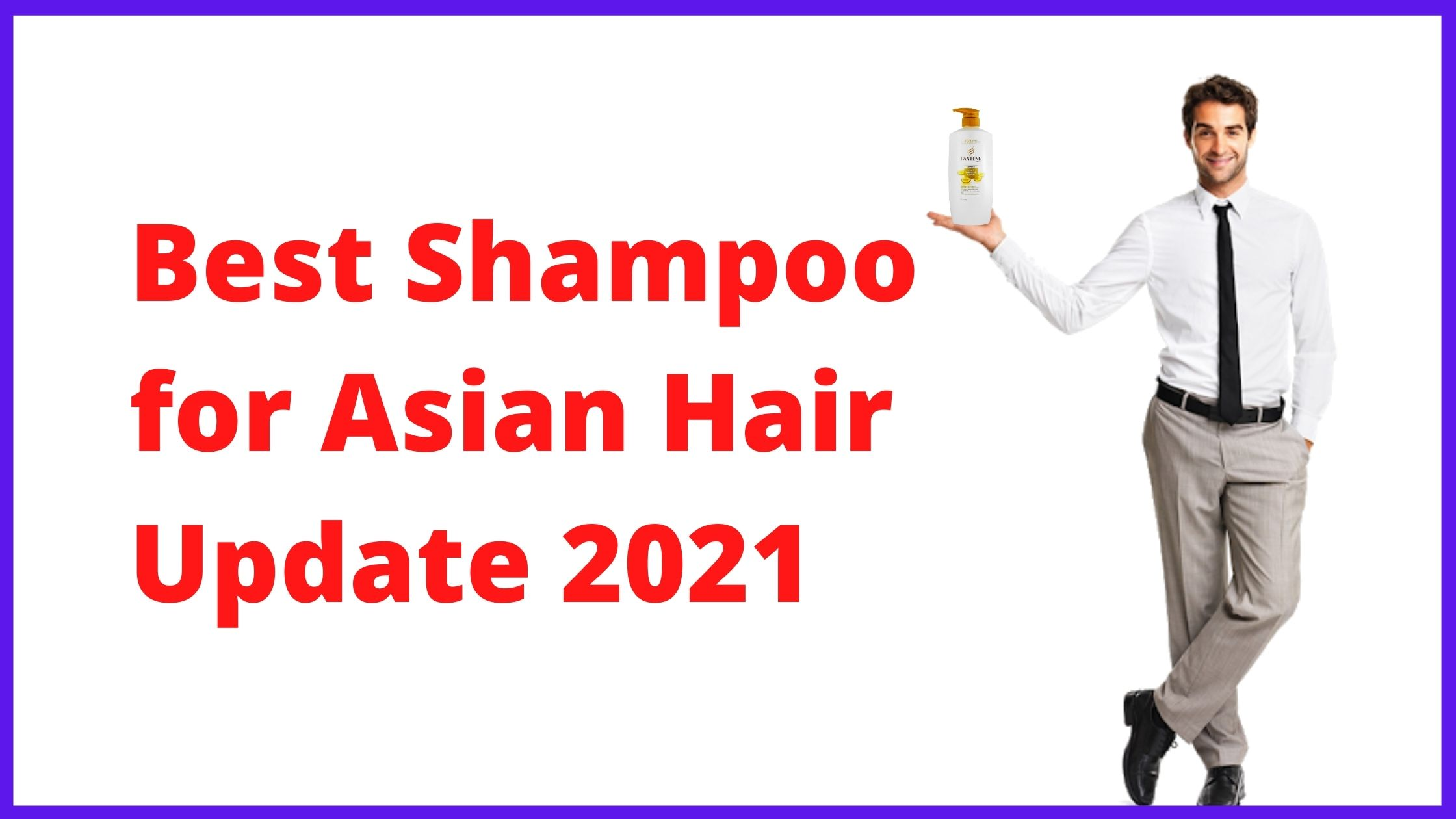 The Best Shampoo for Asian Hair Update Reviews 2021