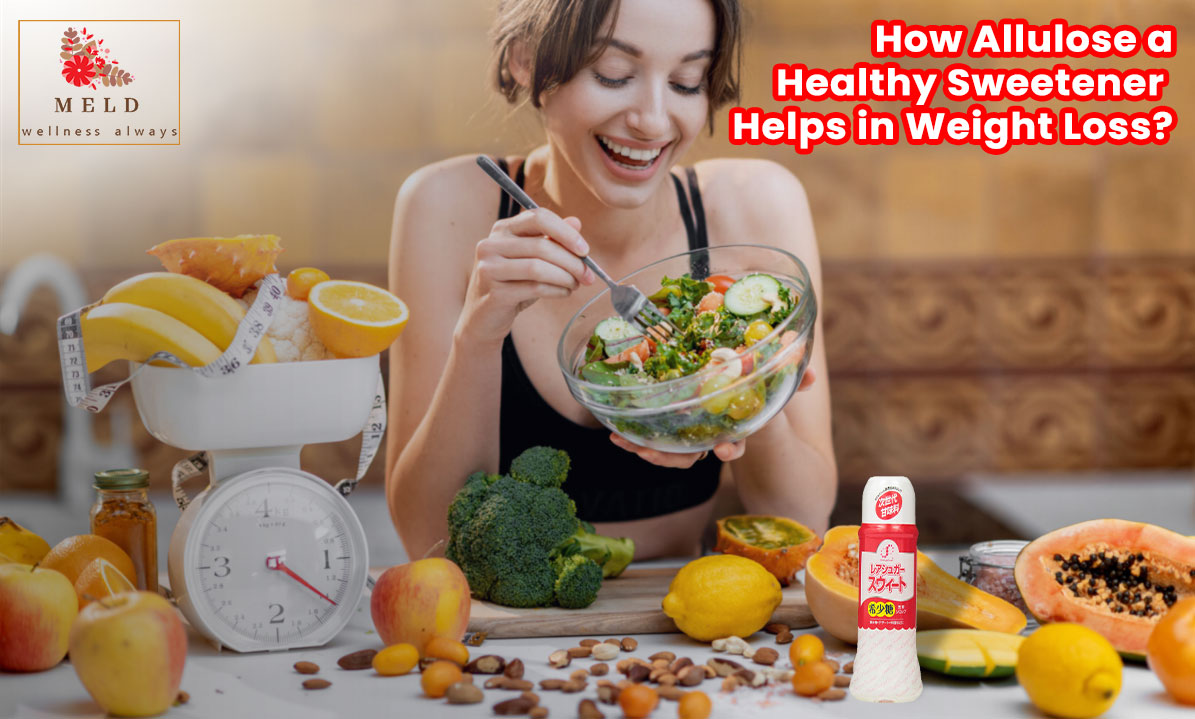 How Allulose a Healthy Sweetener Helps in Weight Loss?