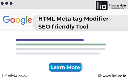 SEO friendly HTML Meta Tag Modifier Tool for Startups - lia infraservices
