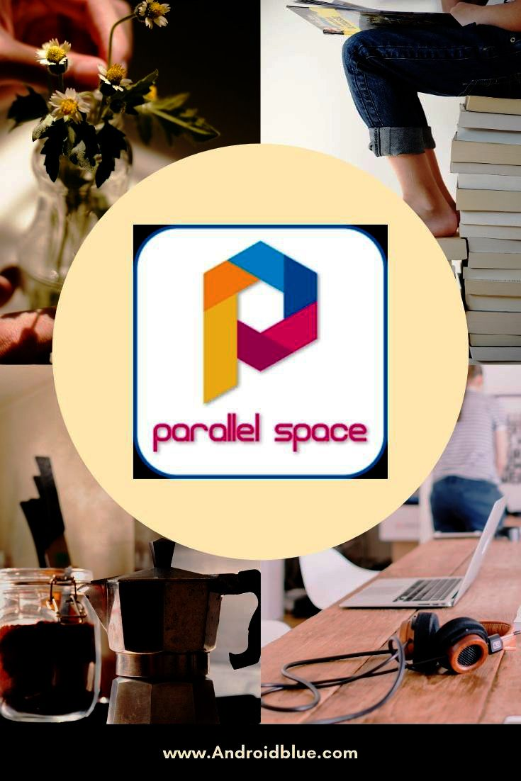 Download Parallel Space APK for Android in 2021 | Android apps, Parallel, Free android