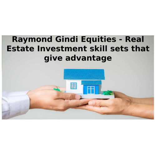 Raymond Gindi Equities - Real Estate Investment skill sets that give advantage
