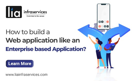 How to build a Web application like an Enterprise based Application?