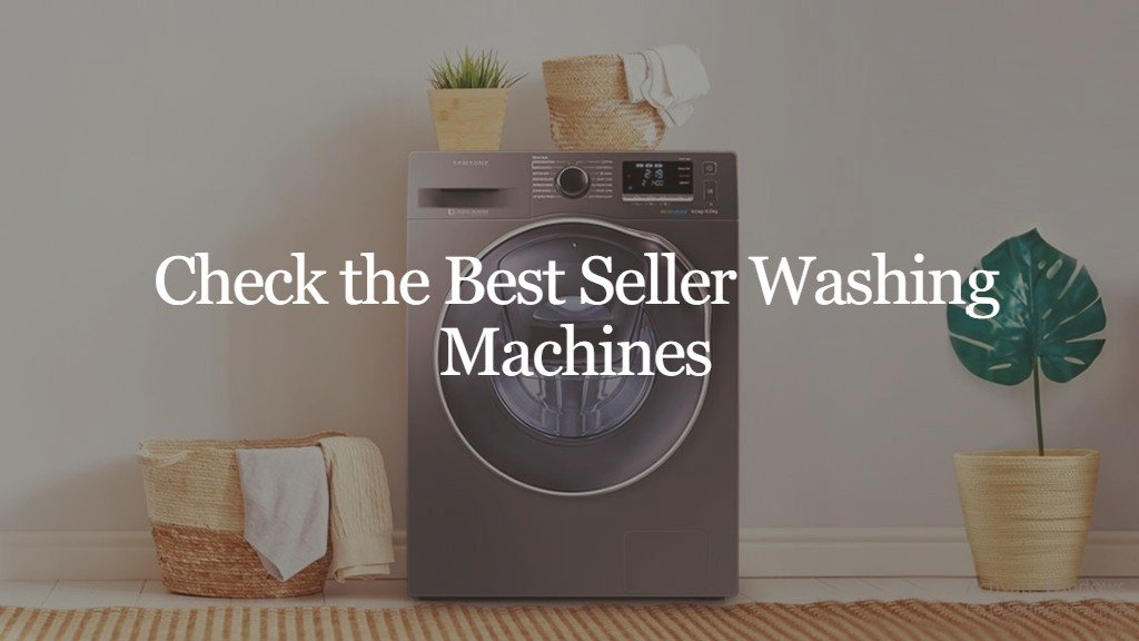 Top Washing Machines in India 2021