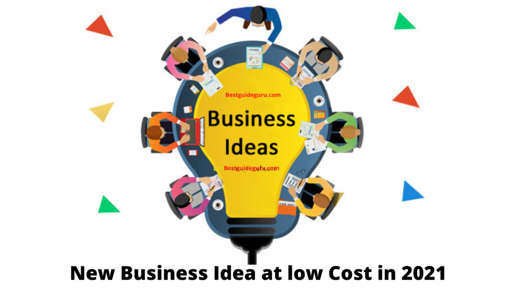 15 New low-Cost Business Idea in 2021