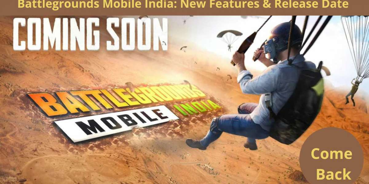 Battlegrounds Mobile India: New Features & Release Date