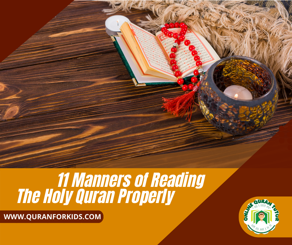 11 Manners of Reading Holy Quran Properly - Quran For kids