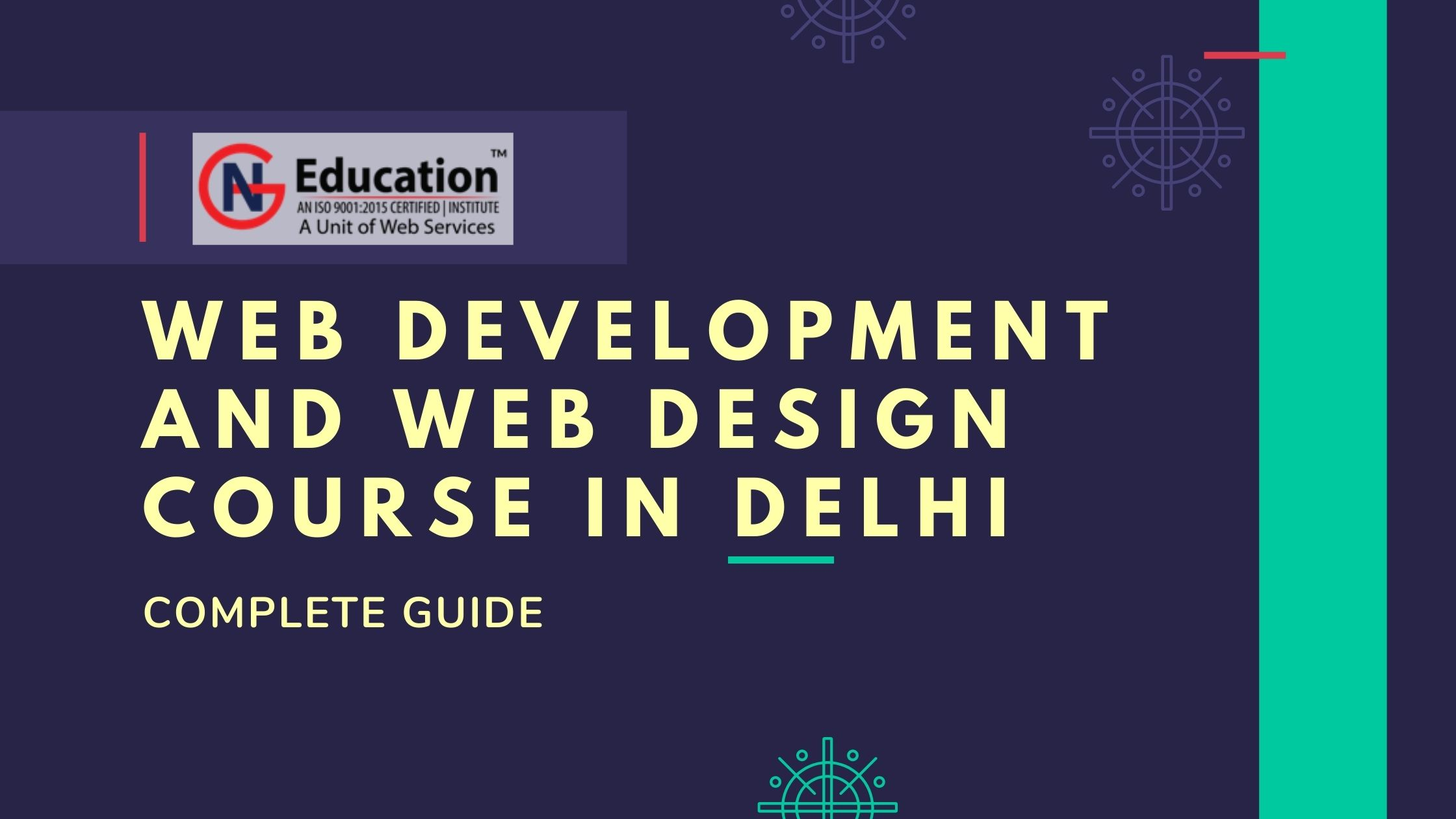 Best Web Development and Web Design Course in Delhi with the Complete Guide