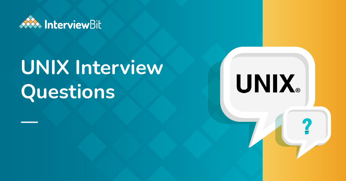 Top Unix Interview Questions and Answers (2021) - Interviewbit