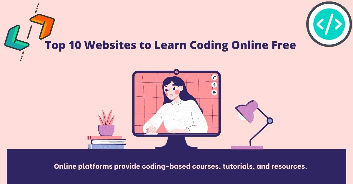 Top 10 Website To Help Learn Coding Online Free