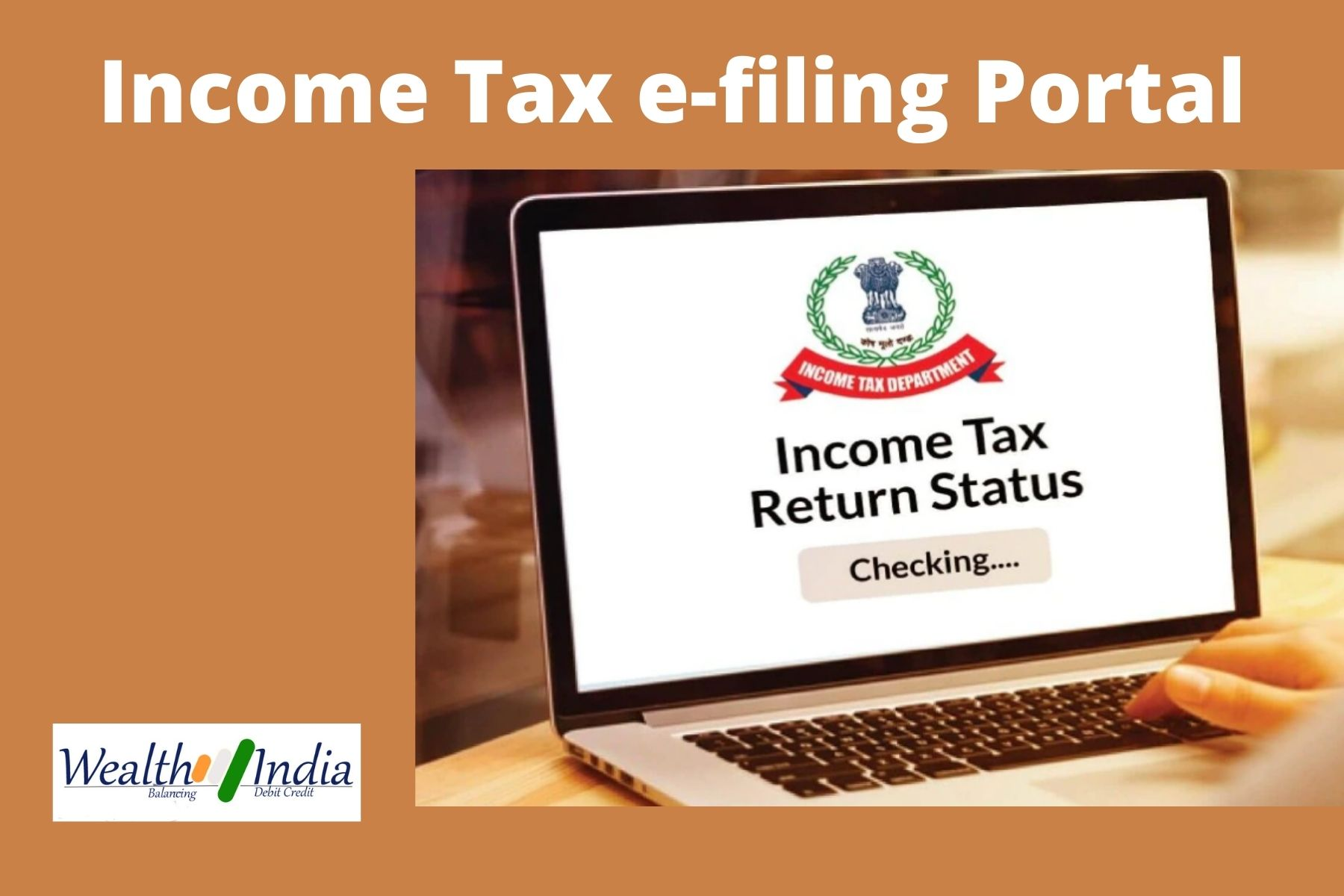 Check out the features of New Income Tax e-filing website - Wealth4india