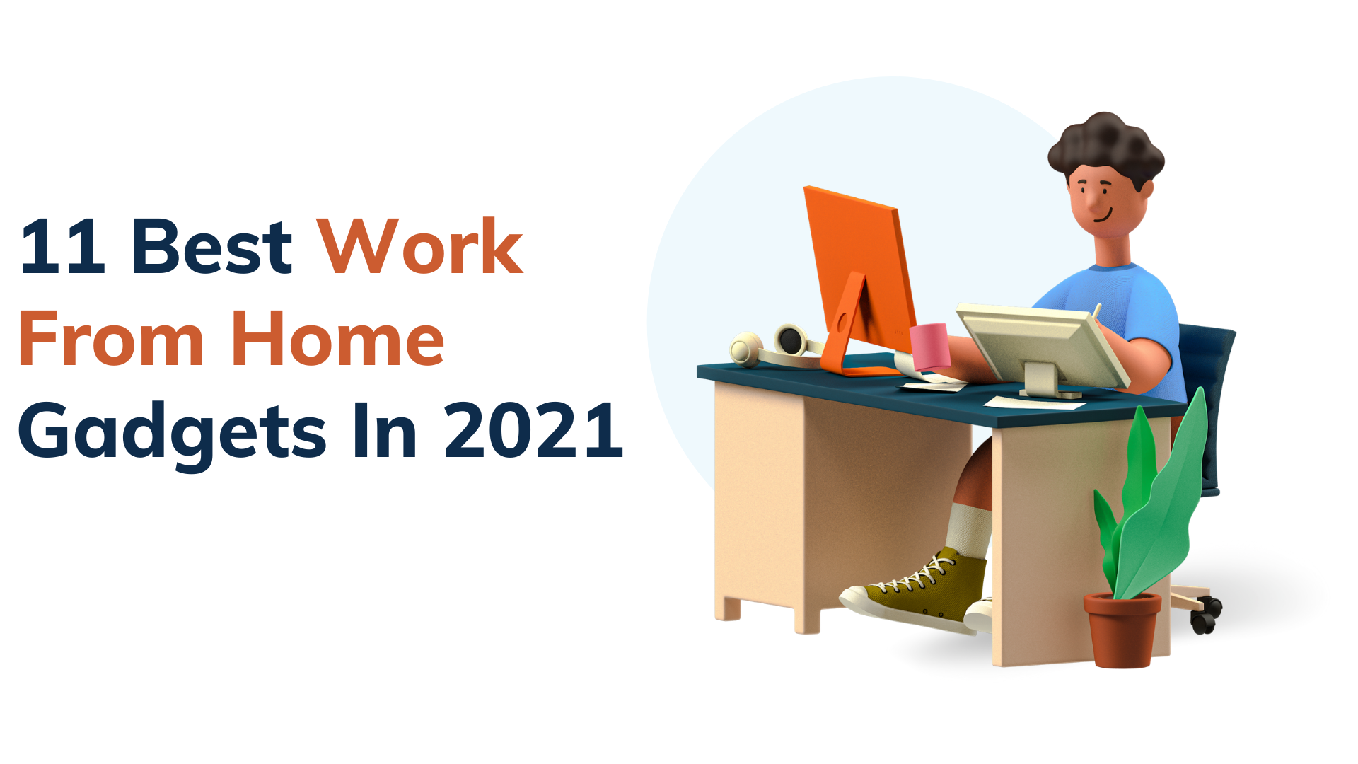11 Best Work From Home Gadgets In 2021 - Tec2solutionblog
