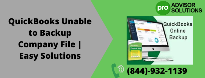 QuickBooks unable to backup company file| Fix it in a Minute