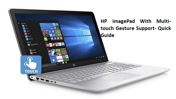 HP ImagePad With Multi-touch Gesture Support- Quick Guide