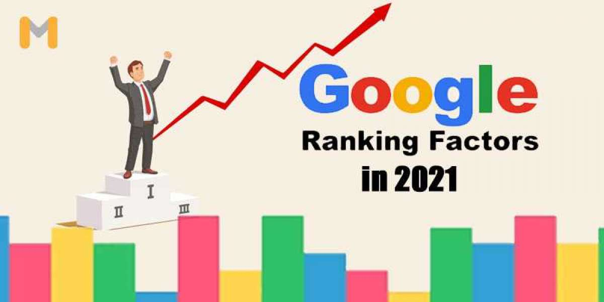 Top 8 Google Ranking Factors in 2021 for Better Result