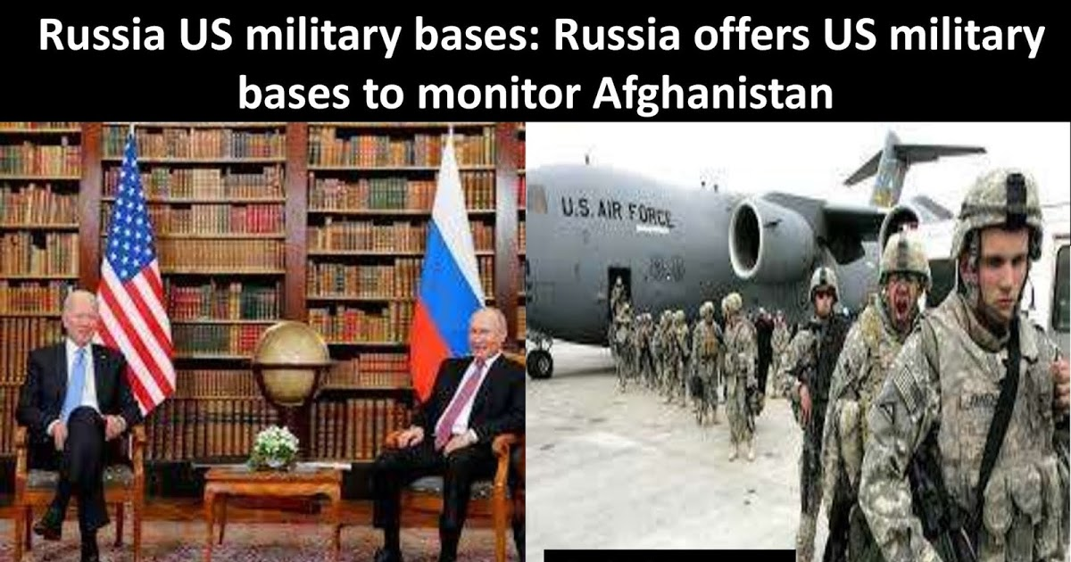 Russia US military bases: Russia offers US military bases to monitor Afghanistan
