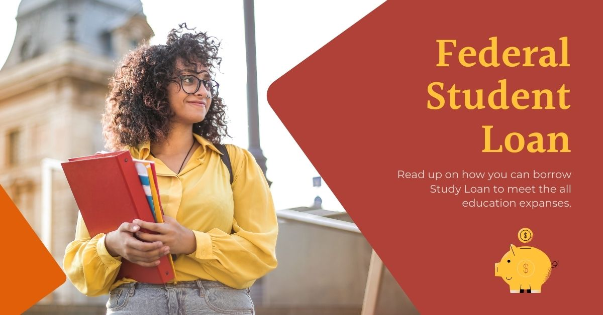 How to Apply for a Federal Student Loan for College Students?