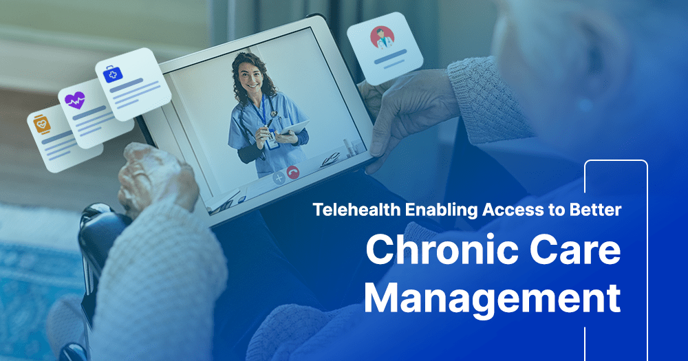 Telehealth Propelling Chronic Care Management in 2021