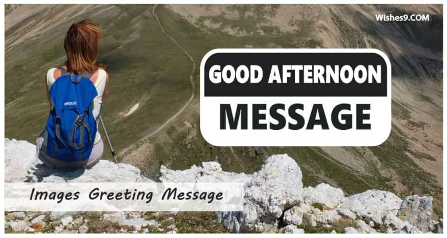95+ Good Afternoon Message With Special Images [ 2021 ]