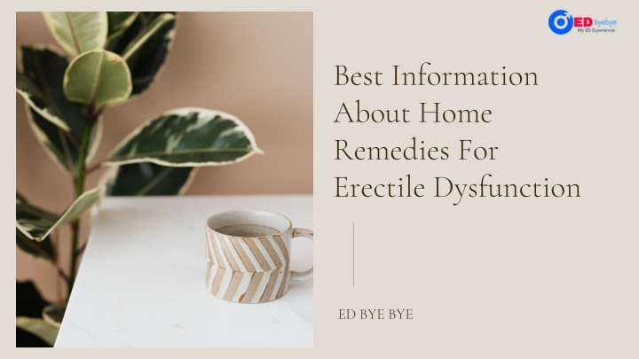 Best Information About Home Remedies For Erectile Dysfunction
