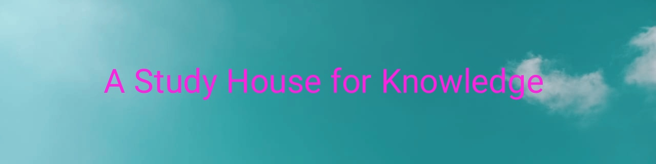 A Study House for Knowledge