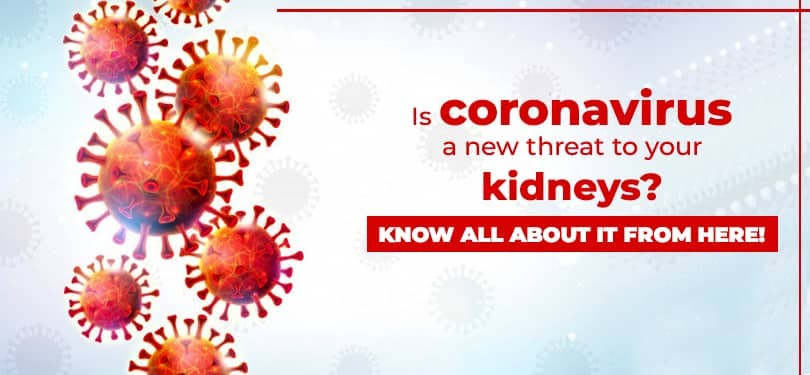 Is coronavirus a new threat to your kidneys? Know all about it from here!