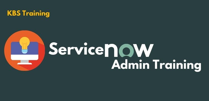ServiceNow Admin Training | ServiceNow Admin Certification Course