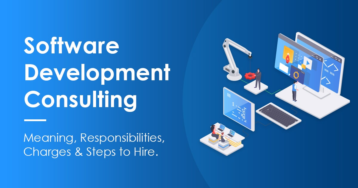 How To Find a Good Software Development Consulting Company?